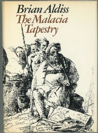 The Malacia Tapestry. Brian W. Aldiss