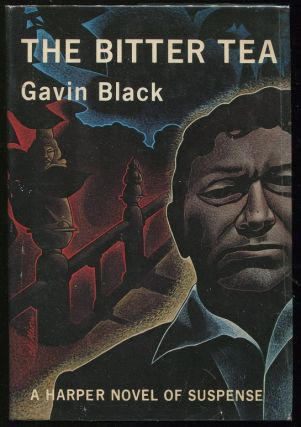 The Bitter Tea. Gavin Black, Oswald Wynd