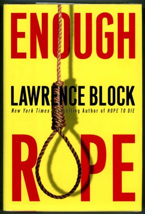 Enough Rope. Lawrence Block.