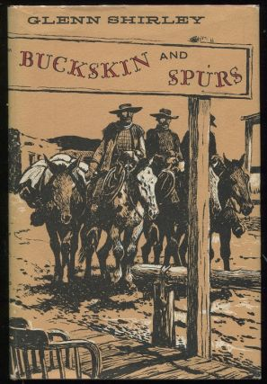 Buckskin and Spurs. Glenn Shirley