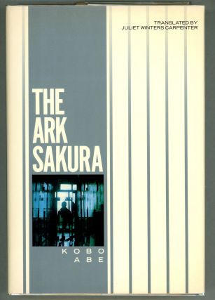 The Ark Sakura. Kobo Abe