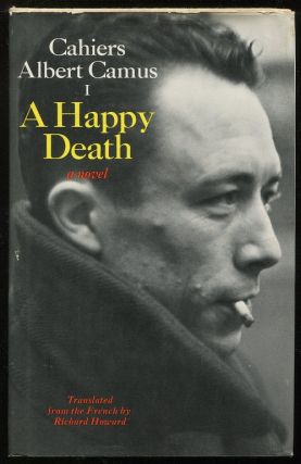 A Happy Death. Albert Camus
