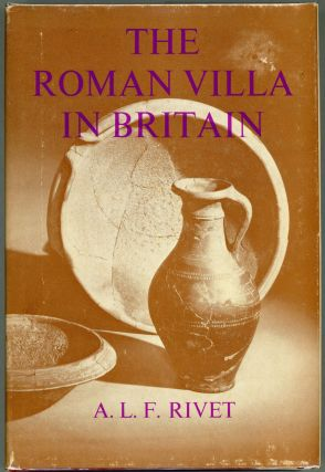 The Roman Villa in Britain. A. L. F. Rivet