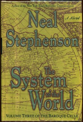 The System of the World. Neal Stephenson