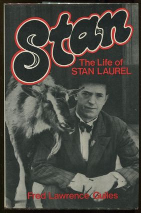 Stan: The Life of Stan Laurel. Fred Lawrence Guiles