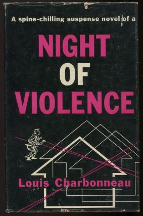 Night of Violence. Louis Charbonneau