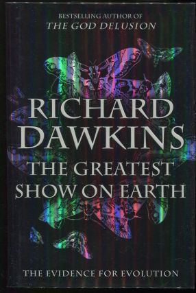 The Greatest Show on Earth; The Evidence for Evolution. Richard Dawkins