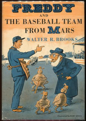 Freddy and the Baseball Team from Mars. Walter R. Brooks.