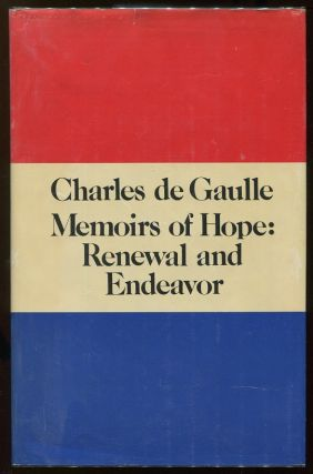 Memoirs of Hope: Renewal and Endeavor. Charles de Gaulle