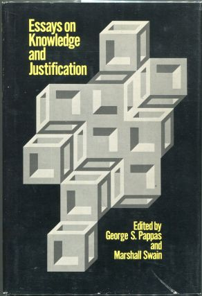Essays on Knowledge and Justification. George S. Pappas, Marshall Swain