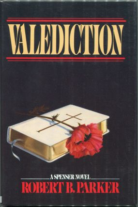 Valediction; A Spenser Novel. Robert B. Parker