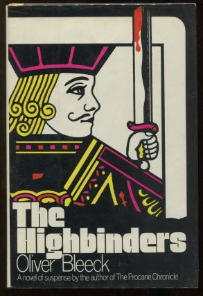 The Highbinders. Oliver Bleeck, Ross Thomas