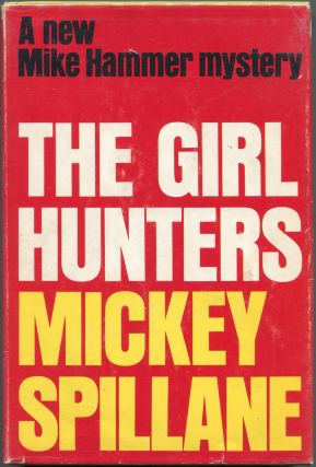 The Girl Hunters. Mickey Spillane
