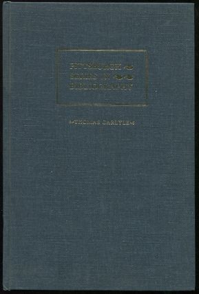 Thomas Carlyle: A Descriptive Bibliography. Rodger L. Tarr