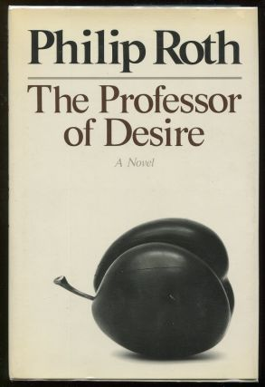 The Professor of Desire. Philip Roth