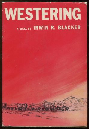 Westering. Irwin R. Blacker