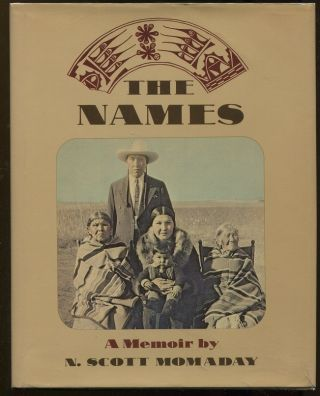The Names. N. Scott Momaday