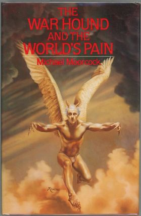 The War Hound and the World's Pain. Michael Moorcock