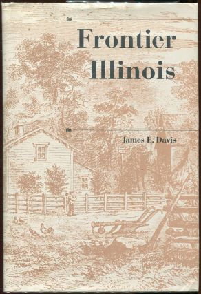 Frontier Illinois. James E. Davis