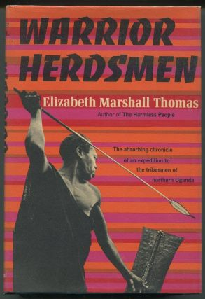 Warrior Herdsmen. Elizabeth Marshall Thomas