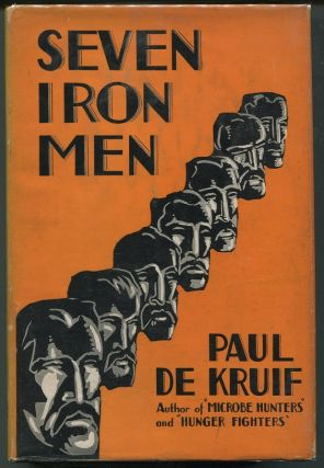 Seven Iron Men. Paul De Kruif