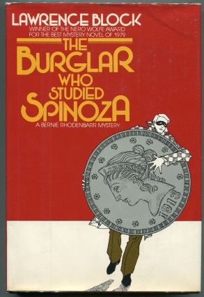 The Burglar who Studied Spinoza. Lawrence Block.