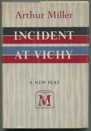 Incident at Vichy. Arthur Miller