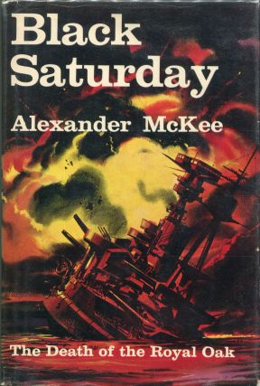 Black Saturday. Alexander McKee