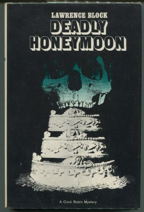 Deadly Honeymoon. Lawrence Block.