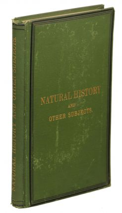 Contributions to Natural History and Papers on Other Subjects. James Simson
