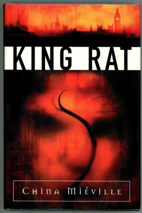 King Rat. China Mieville