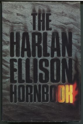 The Harlan Ellison Hornbook. Harlan Ellison