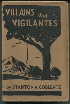 Villains and Vigilantes. Stanton A. Coblentz