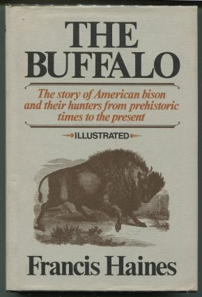 The Buffalo. Francis Haines