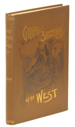 Graphic Sketches of the West. Henry Brainard Kent