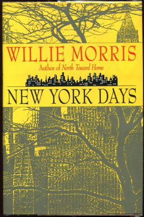 New York Days. Willie Morris