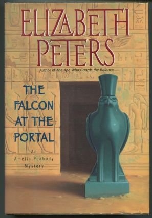 The Falcon at the Portal: An Amelia Peabody Mystery. Elizabeth Peters, Barbara Mertz