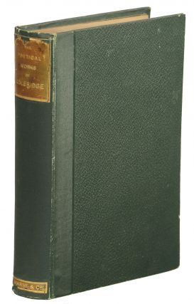 The Poetical Works of S.T. Coleridge. Samuel Taylor Coleridge