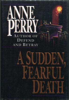 A Sudden, Fearful Death. Anne Perry