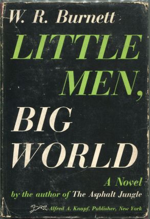 Little Men, Big World. W. R. Burnett