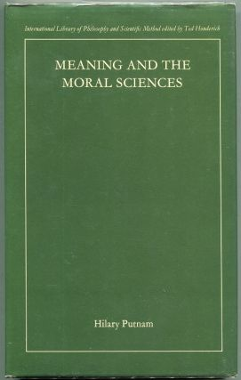 Meaning and the Moral Sciences. Hilary Putnam