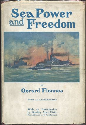 Sea Power and Freedom. Gerard Fiennes