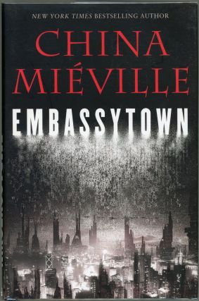 Embassytown. China Mieville