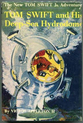 Tom Swift and His Deep-Sea Hydrodome. Victor Appleton II.