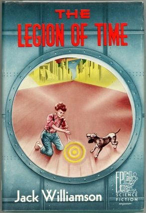 The Legion of Time. Jack Williamson
