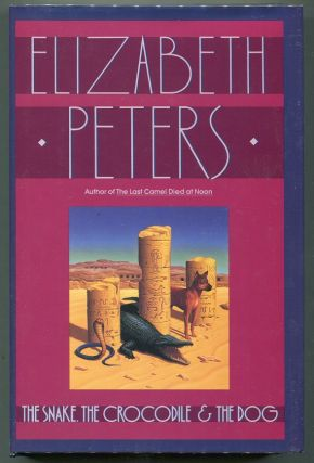 The Snake, the Crocodile, and the Dog. Elizabeth Peters, Barbara Mertz