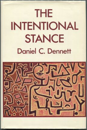 The Intentional Stance. Daniel C. Dennett