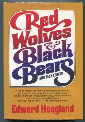 Red Wolves and Black Bears. Edward Hoagland