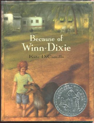 Because of Winn-Dixie. Kate DiCamillo