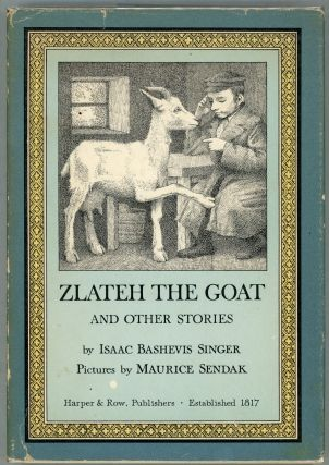 Zlateh the Goat. Isaac Bashevis Singer.